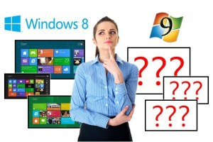 Taken from website http://images.pcworld.com/images/article/2012/08/windows_8_windows_9_decision-11402013.jpg